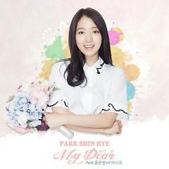 My Dear - Park Shin Hye