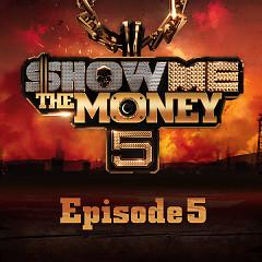 Show Me The Money 5 Episode 5
