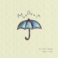 Take Care - MuzGrain