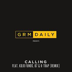 Calling (Remix) - GRM Daily