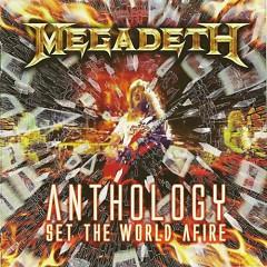 Anthology (Set The World Afire) (Disc 1) - Megadeth