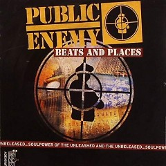 Beats and Places - Public Enemy