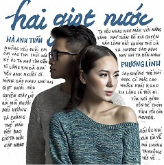 Hai Giọt Nước - Hà Anh Tuấn,Phương Linh