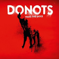 Wake The Dogs - Donots