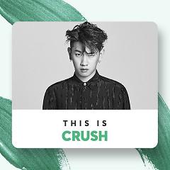 Những Bài Hát Hay Nhất Của Crush - Crush