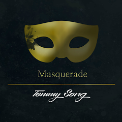 Masquerade - Tommy Song
