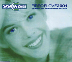 Fire Of Love - C.C.Catch
