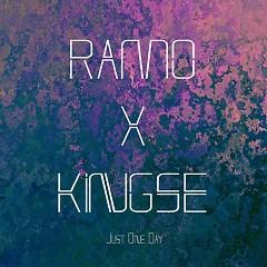 Just One Day (Single) - Ramo x Kingse