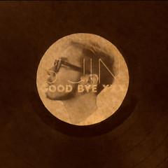 Goodbye XXX (Single)