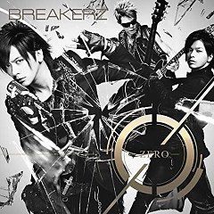 0-ZERO- - BreakerZ