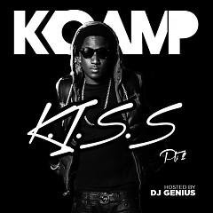 K.I.S.S. 2 - K.Camp