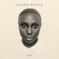 She (Remixes) - Laura Mvula