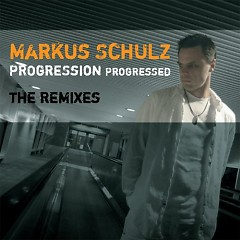 Progression Progressed - The Remixes - Markus Schulz