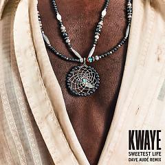 Sweetest Life (Dave Audé Remix)