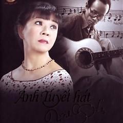Ánh Tuyết Hát Trịnh Công Sơn - CD2 - Ánh Tuyết