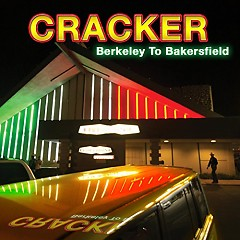 Berkeley To Bakersfield (CD1) - Cracker