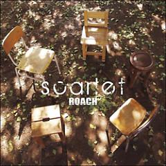 Scarlet - ROACH