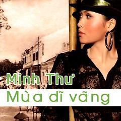 Mưa Dĩ Vãng - Minh Thư - Minh Thư