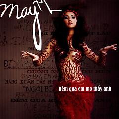 Maya - Đêm Qua Em Mơ Thấy Anh - Maya ((Việt Nam))