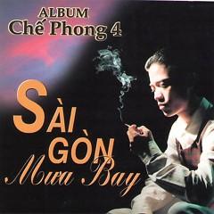 Sài Gòn Mưa Bay - Chế Phong