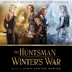 The Huntsman: Winter's War OST - James Newton Howard