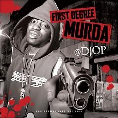 First Degree Murda (CD2)