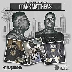 Frank Matthews - Casino
