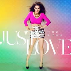 Just Love - Thu Minh