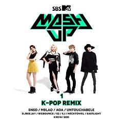 SBS MTV MASH UP! K-Pop Remix Part.1