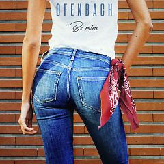 Be Mine (Single) - Ofenbach