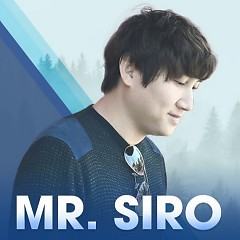 Mr Siro - Nơi Cất Giấu Những Nỗi Buồn Không Tên - Mr Siro