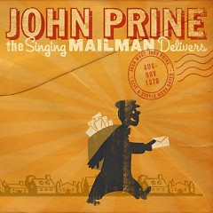 The Singing Mailman Delivers (CD1) - John Prine