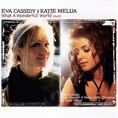 What A Wonderful World (CDS) - Eva Cassidy,Katie Melua