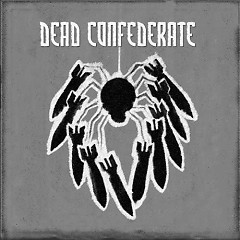 Dead Confederate EP - Dead Confederate