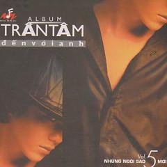 Trần Tâm- Đến Với Anh - Trần Tâm
