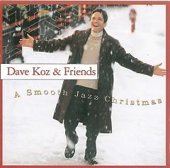 A Smooth Jazz Christmas 2001 - Dave Koz