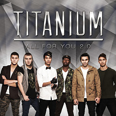 All For You 2.0 (Deluxe Edition) - Titanium