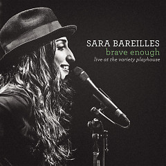 Brave Enough: Live At The Variety Playhouse - Sara Bareilles