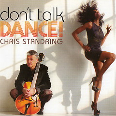 Don't Talk, Dance - Chris Standring