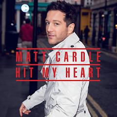 Hit My Heart - EP - Matt Cardle