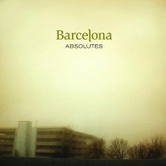 Absolutes - Barcelona