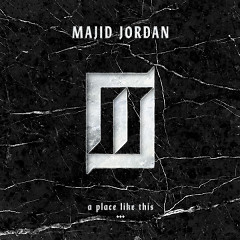 A Place Like This - EP - Majid Jordan