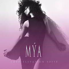 Love Elevation Suite - EP - Mya