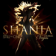 Still The One Live From Vegas - Shania Twain