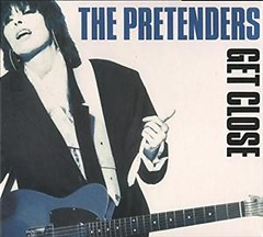 Get Close (CD2) - Pretenders