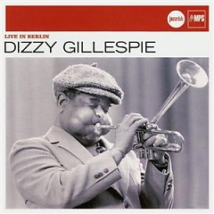Verve Jazzclub: Legends - Live In Berlin - Dizzy Gillespie