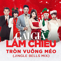 Tròn Vuông Méo (Jingle Bells Mix) (Single)