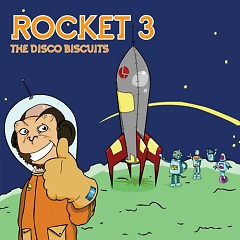 Rocket 3 - The Disco Biscuits