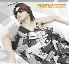 a life with remote controllers - Remo-con*