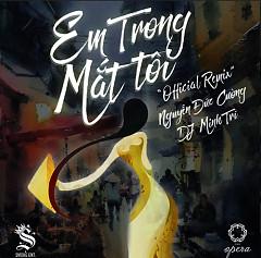 Em Trong Mắt Tôi (DJ Minh Trí Remix) - DJ Minh Trí